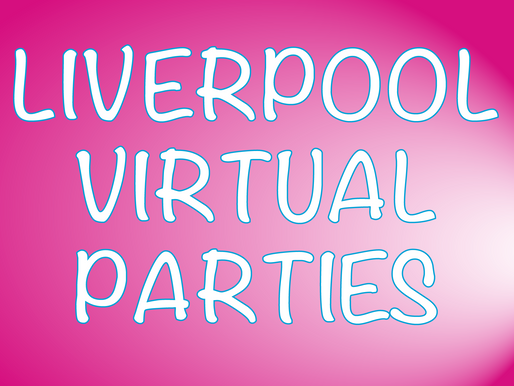Liverpool Virtual Parties | Virtual Party Entertainment 2021
