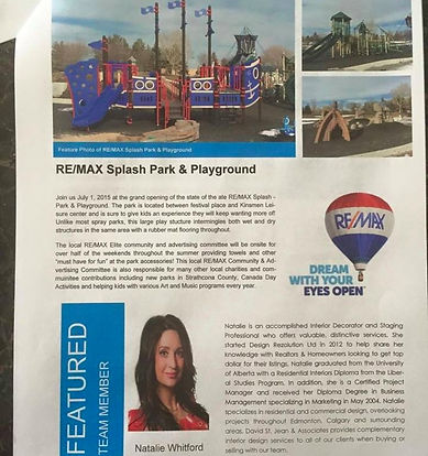 Natalie was being Featured in March 2015 as a Team Mate for an online Magazine for David St. Jean and Associates of RE/MAX Elite.