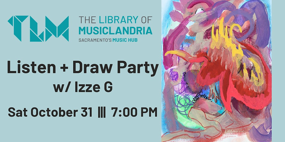 Listen + Draw Party