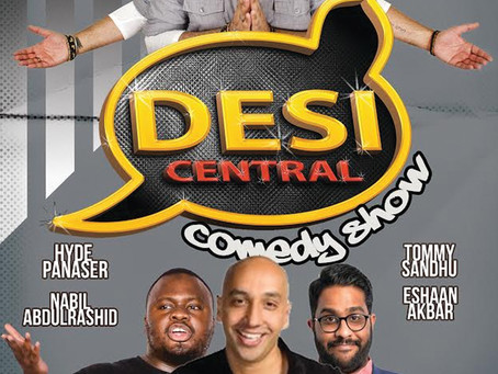Desi Central - Asian Comedy Night & Saturday Desi Night / After Party! Saturday October 13th 201