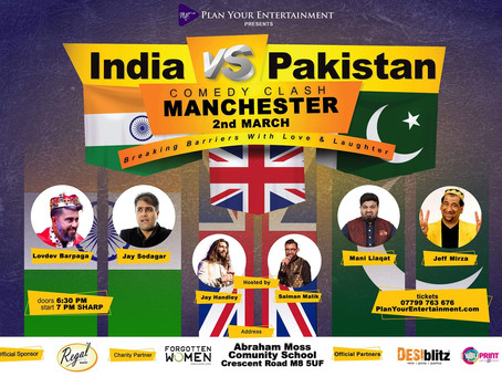 India vs Pakistan Comedy Clash Manchester 2nd March