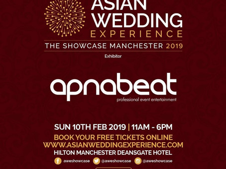 Asian Wedding Showcase - Sunday 10th February 2019 - Hilton Hotel, Deansgate, Manchester