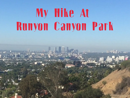 HIKING AT RUNYON CANYON PARK IN LOS ANGELES, CALIFORNIA