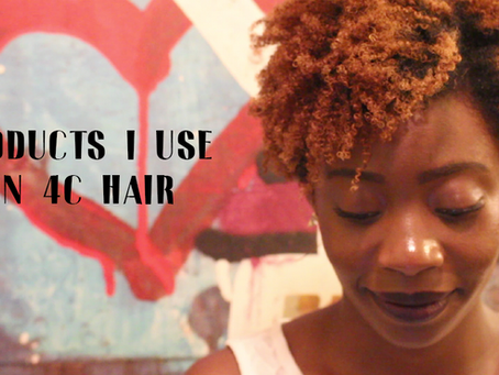 PRODUCTS I USE FOR MY 4C HAIR!!