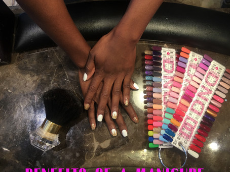 BENEFITS OF GETTING A MANICURE