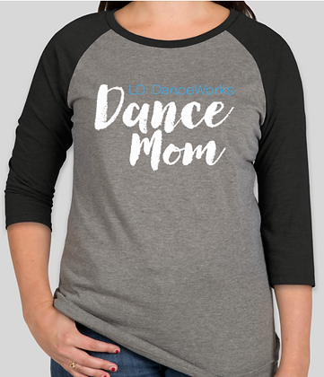 Dance Mom Baseball Raglan