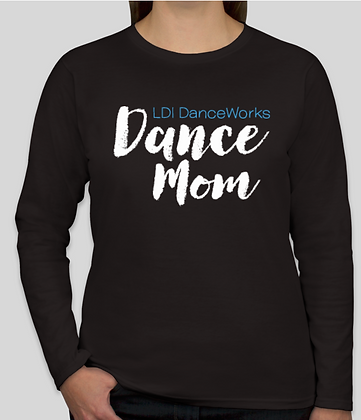 Dance Mom Long Sleeve T-Shirt