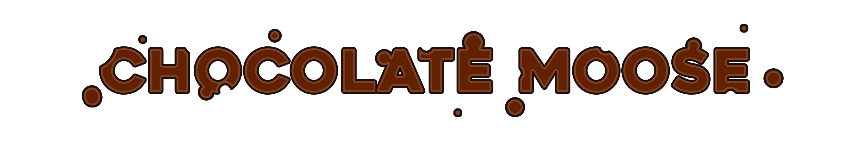 ChocolateMoose