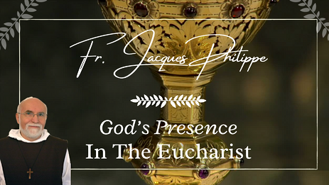 3. God's Presence in the Eucharist