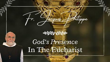 3. God's Presence in the Eucharist