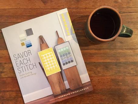 Book Review: Savor Each Stitch by Carolyn Friedlander