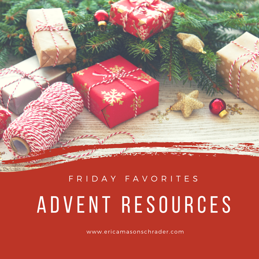 Friday Favorites: Advent Resources