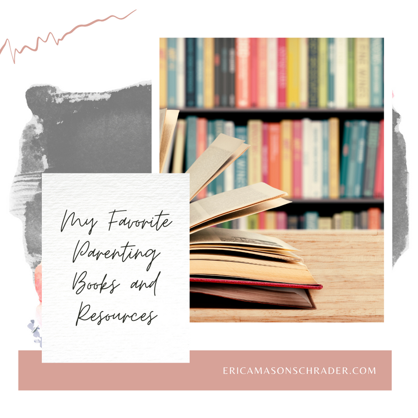 My Favorite Parenting Books and Resources