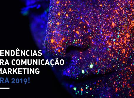 3 tendências para comunicação e marketing para 2019