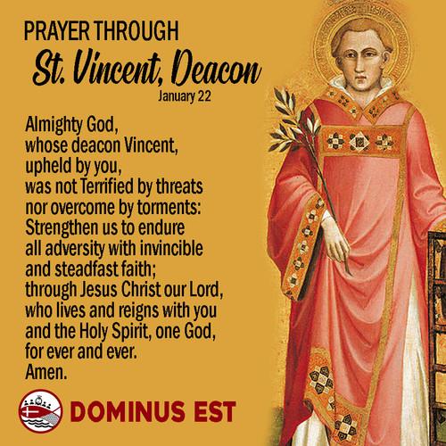 January 22 Prayer through Vincent, Deaco