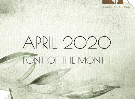 APRIL 2020: Font of the Month