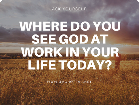 Where do you see God at work today?