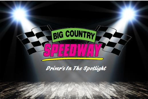 Big Country Speedway Driver Spotlight