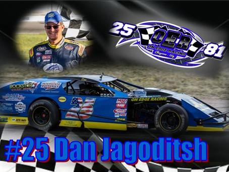 Driver In The Spotlight- #25 Dan Jagoditsh