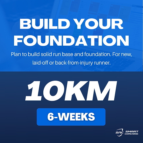 Build Your Foundation | 10km (6 Weeks Plan)