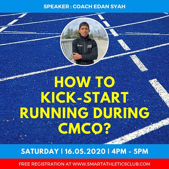 [FREE] How to Kick-Start Running During CMCO?