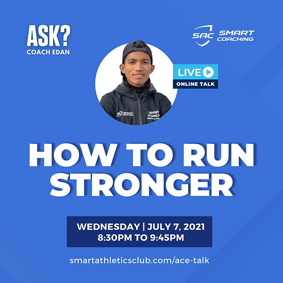 ACE TALK 1 : HOW TO RUN STRONGER