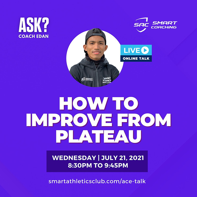 ACE TALK 3 : HOW TO IMPROVE FROM PLATEAU