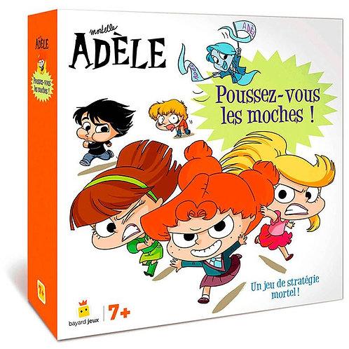 Mortelle Adèle- Poussez-vous les moches