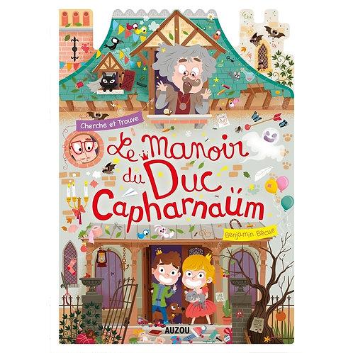 Le manoir du Duc Capharnaum