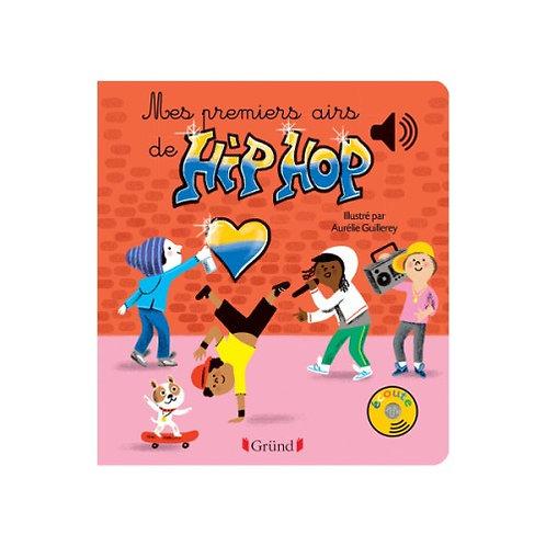 Mes premiers airs de Hip hop - livre sonore