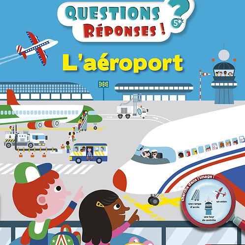 Questions Réponses - L'aéroport