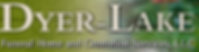 Dyer Lake funeral home logo