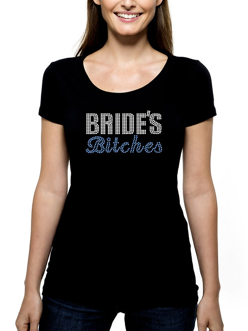 Bride's Bitches RHINESTONE T-Shirt or Tank Top BLING Bachelorette Party Wedding