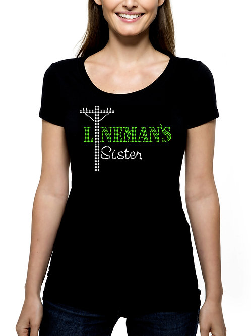 Lineman's Sister RHINESTONE T-Shirt or Tank Top - BLING Journeyman Power Worker