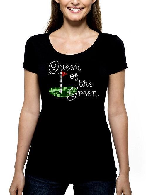 Queen of the Green RHINESTONE T-Shirt or Tank Top - BLING Golf Golfing League
