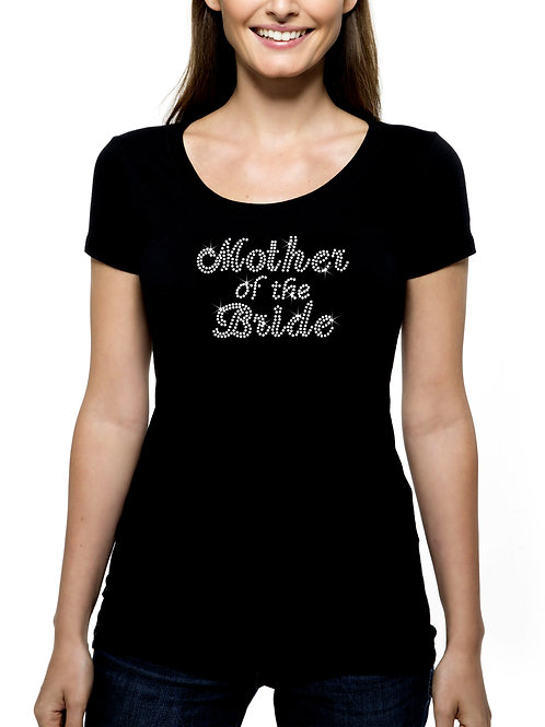 Mother of the Bride RHINESTONE T-Shirt or Tank Top BLING Cursive Wedding Mom