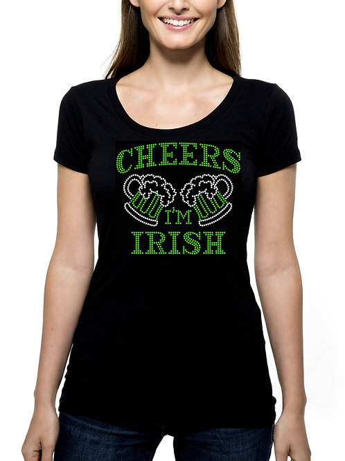 Cheers I'm Irish RHINESTONE T-Shirt or Tank Top - BLING St Patrick's Day Beer