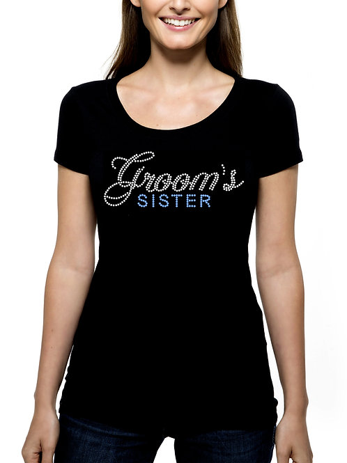 Groom's Sister RHINESTONE T-Shirt or Tank Top - BLING 2 Fonts Bridal Wedding
