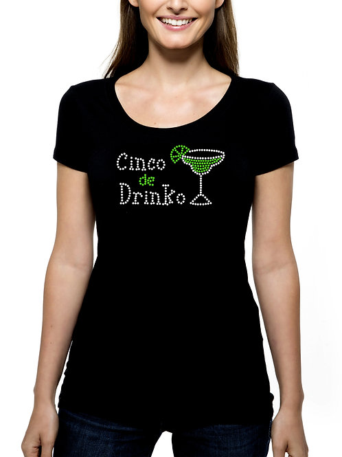 Cinco de Drinko RHINESTONE T-Shirt or Tank Top - BLING Mexican Mayo Margarita