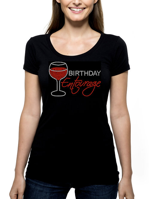 Birthday Entourage Wine T-Shirt or Tank Top BLING - Winery Outing Trip Party Fun