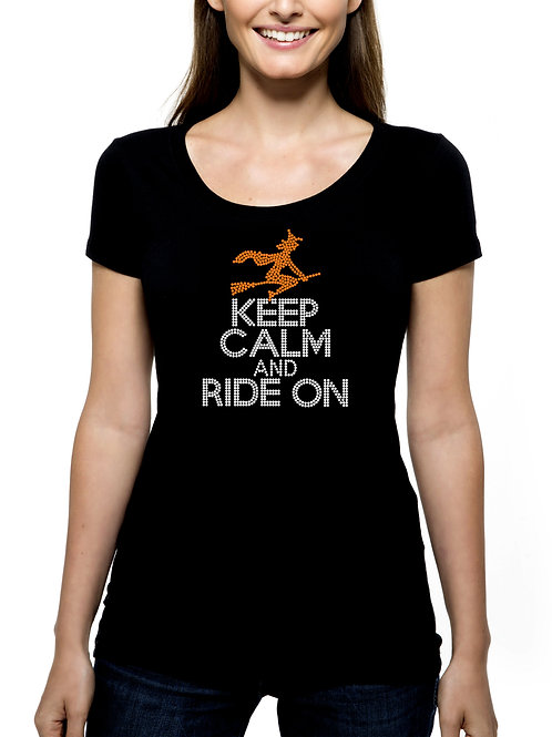 Keep Calm and Ride On RHINESTONE T-Shirt Tank Top - BLING Halloween Witch