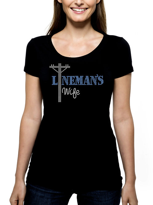 Lineman's Wife RHINESTONE T-Shirt or Tank Top - BLING Journeyman Power Electric