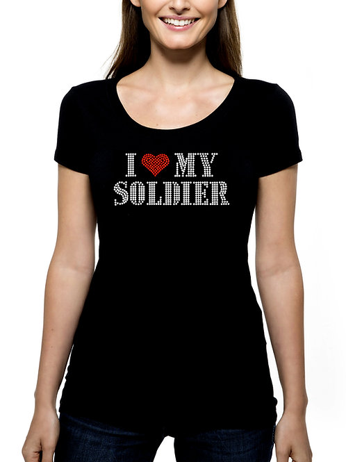 I Love My Soldier RHINESTONE T-Shirt or Tank Top - BLING Military Army