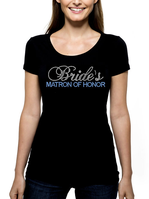 Bride's Matron of Honor RHINESTONE T-Shirt or Tank Top - BLING 2 Fonts Wedding