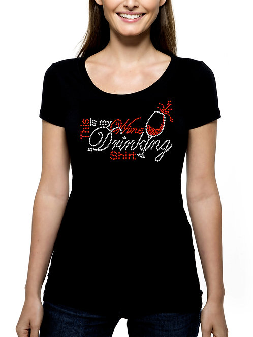 This is My Wine Drinking Shirt RHINESTONE T-Shirt or Tank Top - BLING Winery