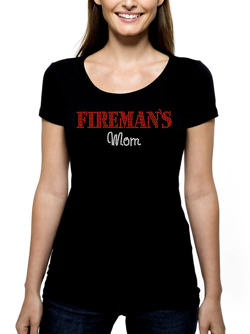Fireman's Mom RHINESTONE T-Shirt or Tank Top - BLING Madre Fire Fighter Mother