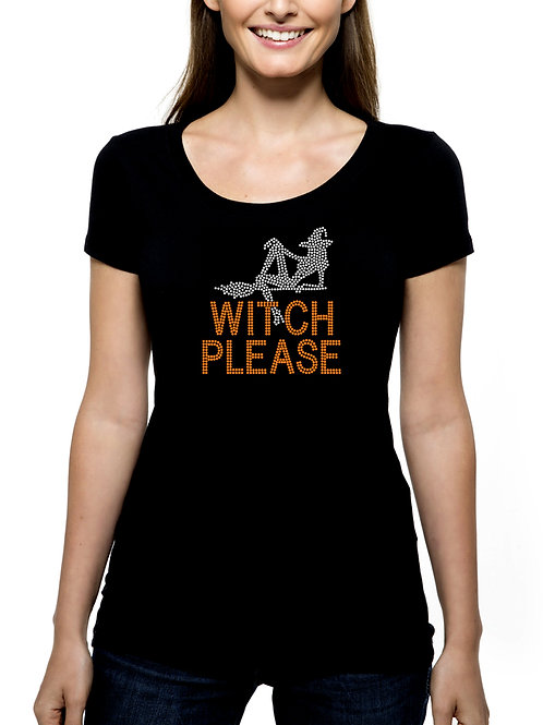 Witch Please RHINESTONE T-Shirt Tank Top - BLING Halloween Fun Party Trick Treat