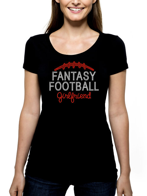 Fantasy Football Girlfriend RHINESTONE T-Shirt or Tank BLING Sports NFL Draft