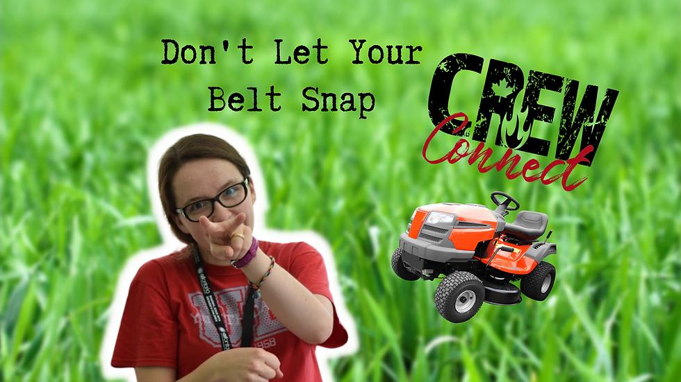 Don't Let Your Belt Snap