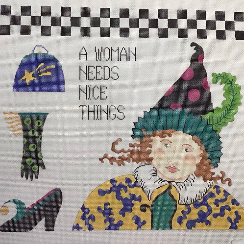 A Woman Needs Nice Things